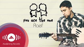 Raef - You Are The One | Official Music Video
