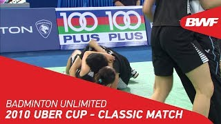 Badminton Unlimited | PROTON Uber Cup 2010 - CLASS...