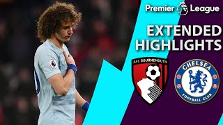 Bournemouth v. Chelsea | PREMIER LEAGUE EXTENDED HIGHLIGHTS | 1/30/19 | NBC Sports