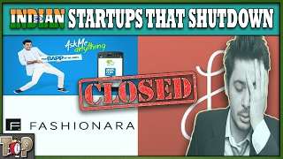 Top 10 INDIAN Startups That Failed in 2016