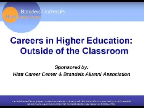 Careers in Higher Education: Outside of the Classroom
