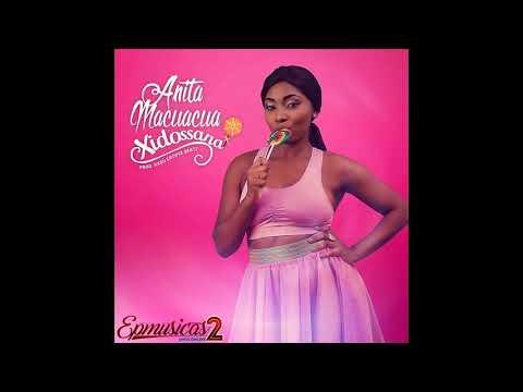 Anita Macuacua - Xidossana (Audio)
