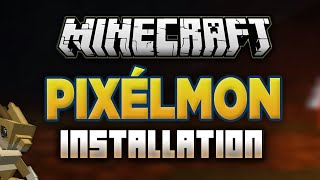 How to Install Pixelmon Mod in Minecraft! (Simple)