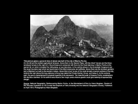 Peru - Machu Picchu. First photos ever (from April 1913)