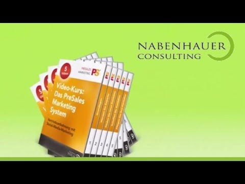Video-Kurs: Das PreSales Marketing System - Inhalt und Funktionsweise - Nabenhauer Consulting