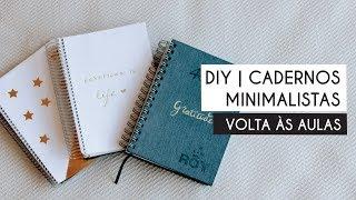 DIY | Cadernos Minimalistas | #voltaasaulas2018