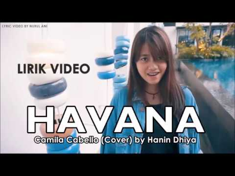 Havana (Lirik Video) - Camila Cabello (Cover) by Hanin Dhiya