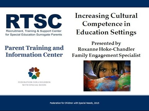 Increasing Cultural Competence in Education Settings