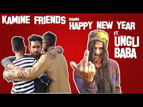 Types Of Friends During Happy New Year 2018 ft. Ungli Baba | NRS Vines | Desi Indian Vines