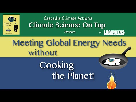 Meeting Global Energy Needs without Cooking the Planet!