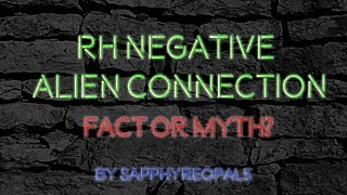 RH Negative Alien Connection: Fact or Myth?