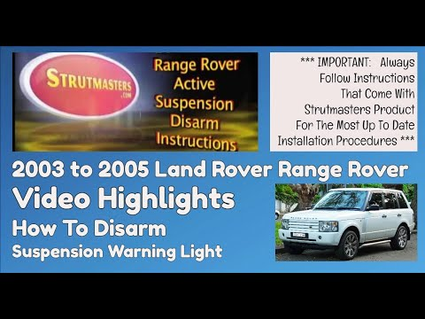 Active Suspension Light Disarm Instructions  2003-2005 Range Rover