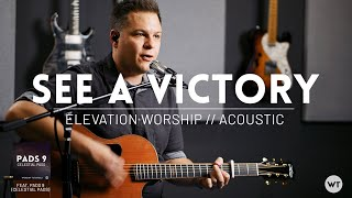 Download See A Victory - Elevation Worship - acoustic cover feat. Pads 9 (Celestial Pads) Mp3 and Videos