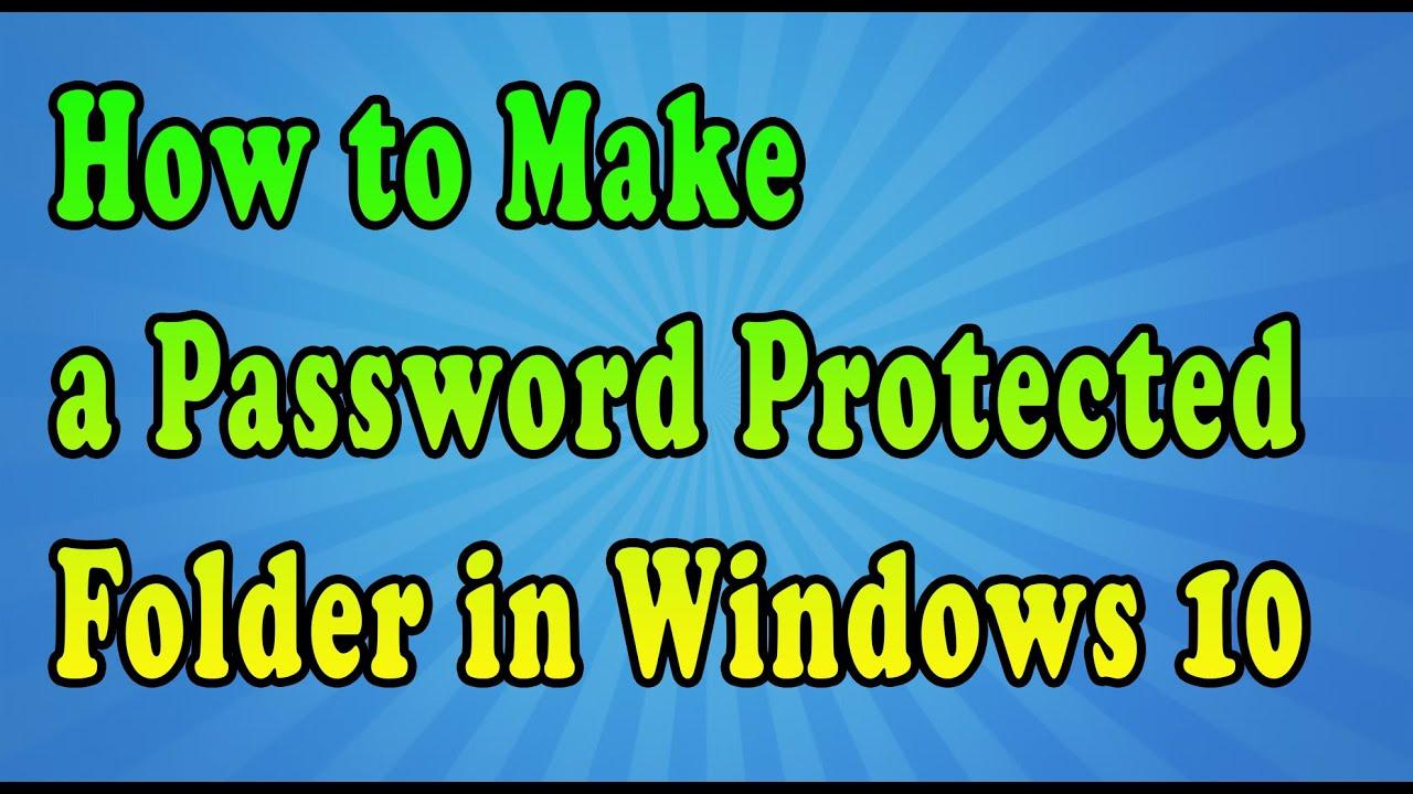 password protect folders windows 10