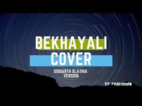 Bekhayali - Siddharth Slathia Version   Kabir Singh   Shahid Kapoor Kiara Advani   Sachet-Parampara