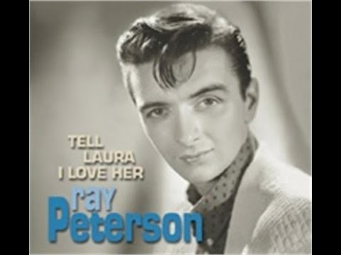 Ray Peterson - Tell Laura I Love Her (1960) & Answer Song.