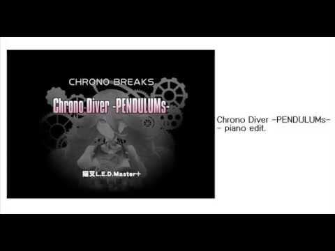 (Beatmania IIDX) Chrono Diver -PENDULUMs- Piano Edit.