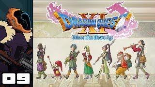 Let's Play Dragon Quest XI: Echoes of an Elusive Age - PC Gameplay Part 9 - I Am The Eggman!