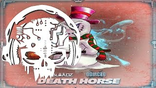 Dubloadz Oolacile Death Horse