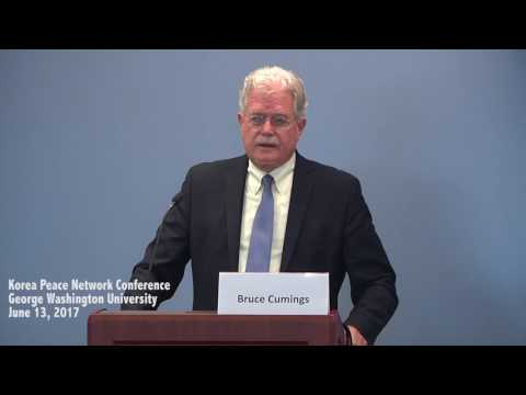 3.  Bruce Cumings, Q & A | Korea Peace Network | June 13, 2017