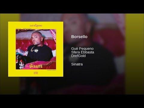 Guè Pequeno - Borsello feat. Sfera Ebbasta & DrefGold