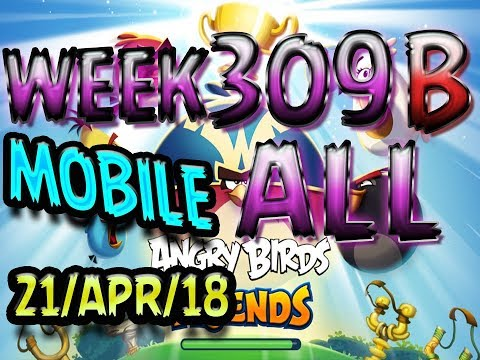 Angry Birds Friends Tournament All Levels Week 309-B MOBILE Highscore POWER-UP walkthrough