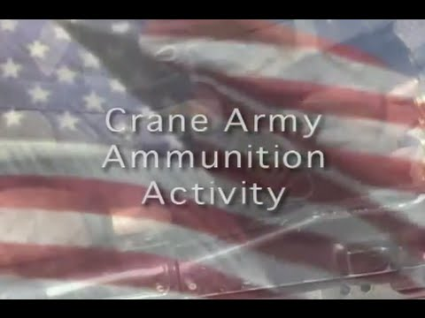 Supporting the Warfighter Crane Army Ammunition Activity
