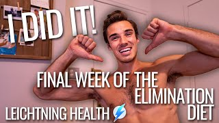 FINAL WEEK of the ELIMINATION DIET (recipes and takeaways!)  LEICHTNING HEALTH