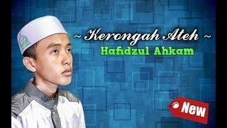 new kerrongah ateh hafidzul ahkam bikin merinding full lirik2