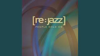 People Hold On (Metropolitan Jazz Affair Remix)