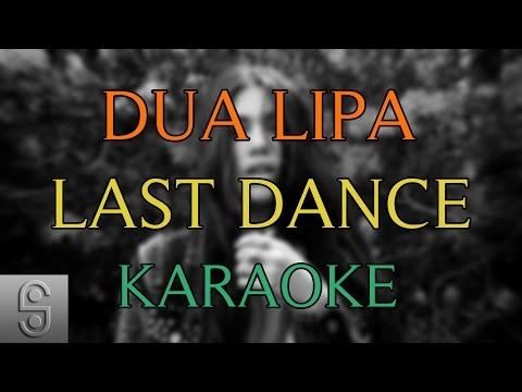 Dua Lipa - Last Dance  (Instrumental KARAOKE) with Lyrics
