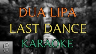 Dua Lipa - Last Dance  (Instrumental KARAOKE) with Lyrics