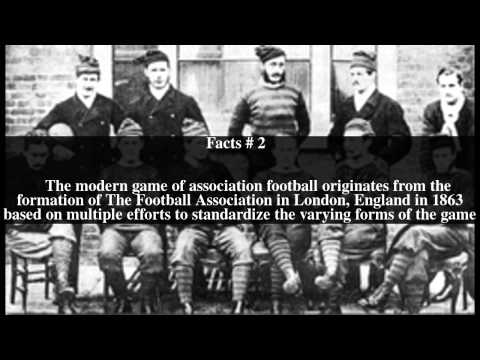 History of association football Top # 5 Facts