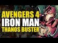 Avengers 4: Iron Man's Thanos Buster Armor