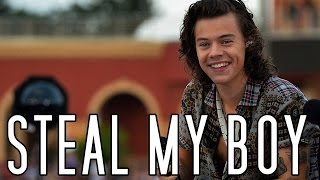 Harry Styles | Steal my boy