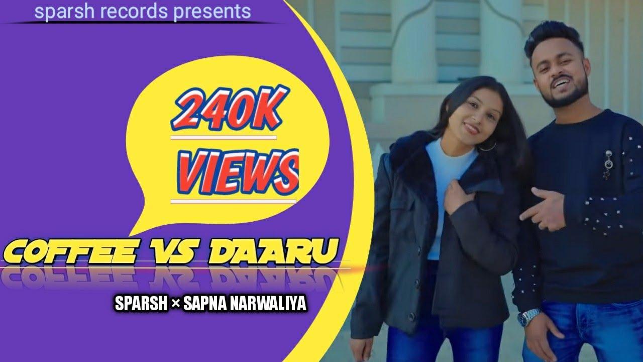 Download Coffee Vs Daaru (Official Video) Sparsh ft Sapna narwaliya |GSK| Latest Punjabi song 2021
