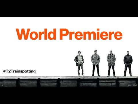T2 Trainspotting World Premiere