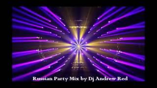 Русская Дискотека 2017/Russian Mix Party...