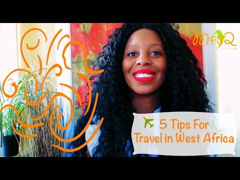 How To Travel Within West Africa | 5 Tips