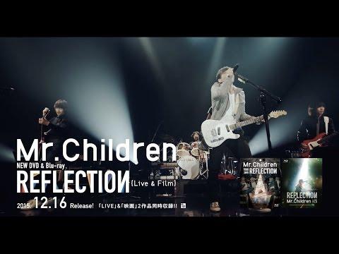 Mr.Children REFLECTION {Live & Film} Film Trailer