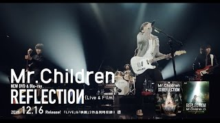 Mr.Children REFLECTION {Live & Film} Film Trailer