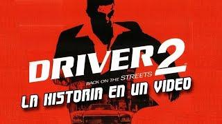 Driver 2: La Historia en 1 Video