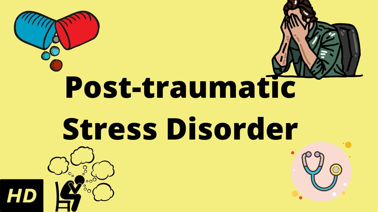 POST TRAUMATIC STRESS DISORDER (PTSD), Causes, Signs and ...