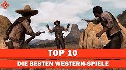 Die zehn besten Western-Spiele | Top 10