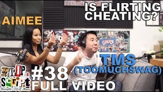 F.D.S. - #38 - IS FLIRTING CHEATING? FT. TMS & AIMEE AGUILAR - FULL EPISODE
