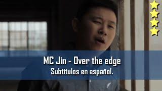 MC Jin - Over the edge. Subtítulos en español.