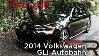 2014 Volkswagen GLI Autobahn – Redline: Review