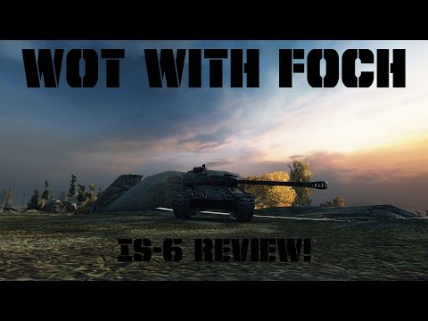 IS-6 review! Is it worth the gold?
