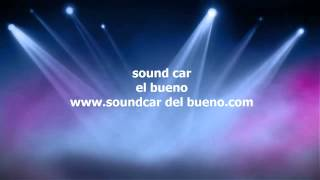 sound car 2013 2014 dj juancho