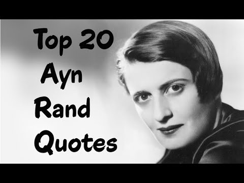 Top 20 Ayn Rand Quotes Author Of Atlas Shrugged